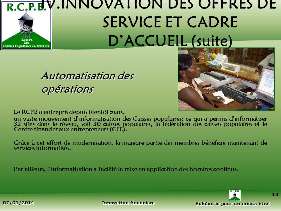 IV.INNOVATION DES OFFRES DE SERVICE ET CADRE D'ACCUEIL (suite)