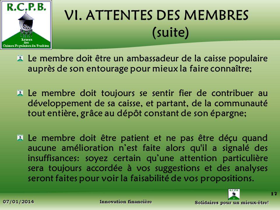 VI. ATTENTES DES MEMBRES (suite)