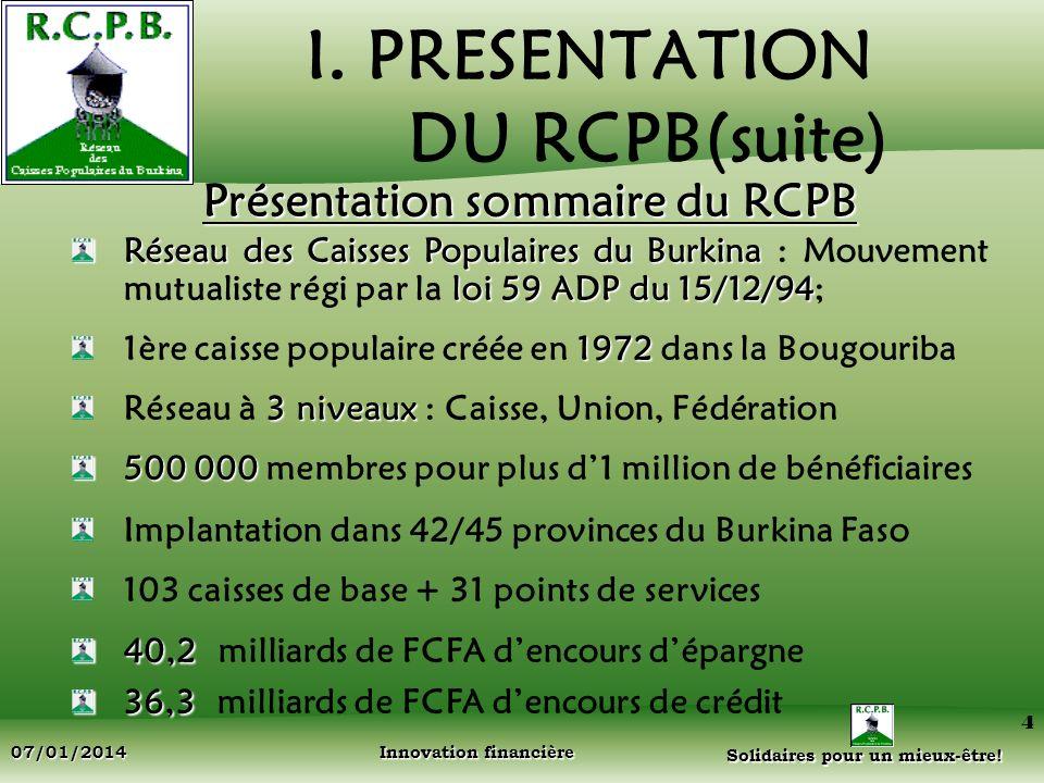I. PRESENTATION DU RCPB(suite)