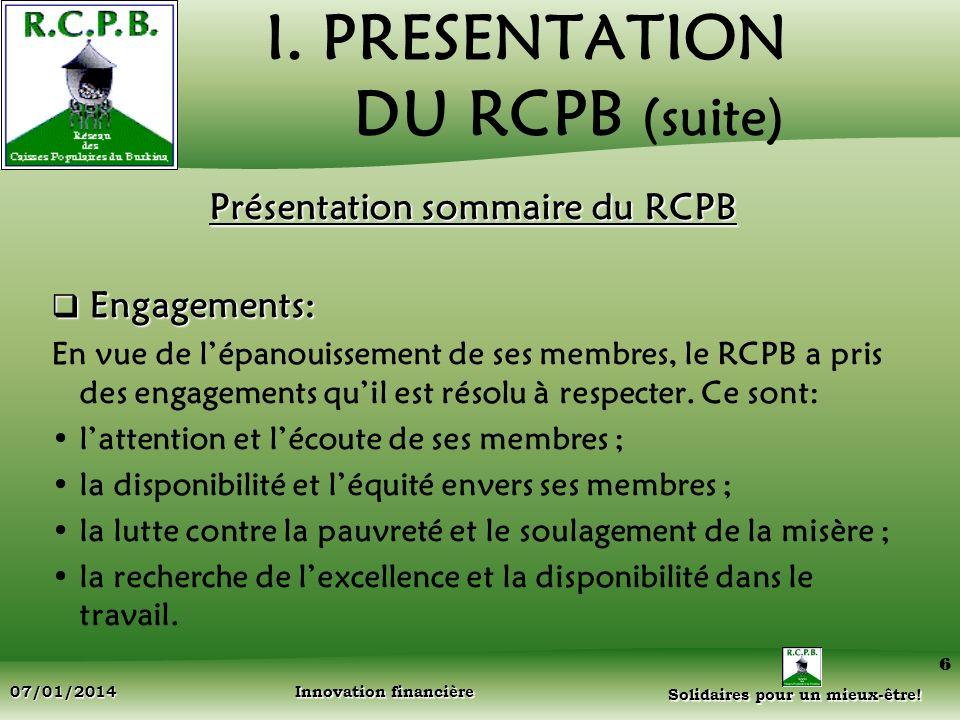 I. PRESENTATION DU RCPB (suite)