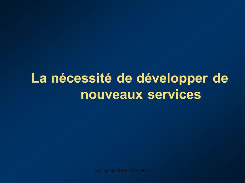 La nécessité de développer de nouveaux services