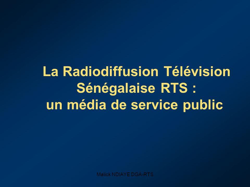 La Radiodiffusion Télévision Sénégalaise RTS : un média de service public