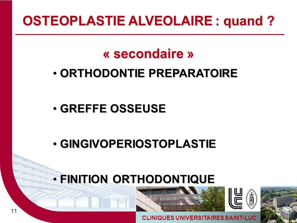 OSTEOPLASTIE ALVEOLAIRE : quand