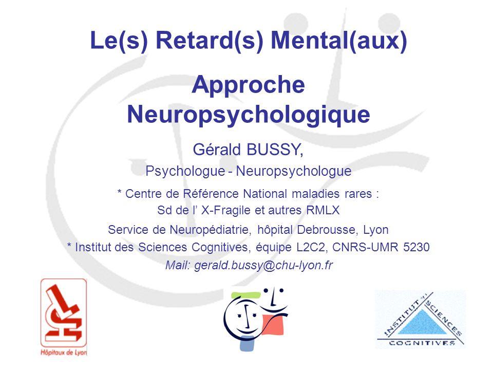 Le(s) Retard(s) Mental(aux) Approche Neuropsychologique