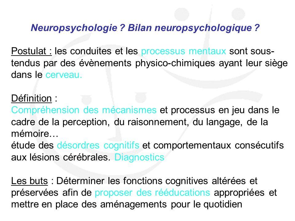 Neuropsychologie Bilan neuropsychologique