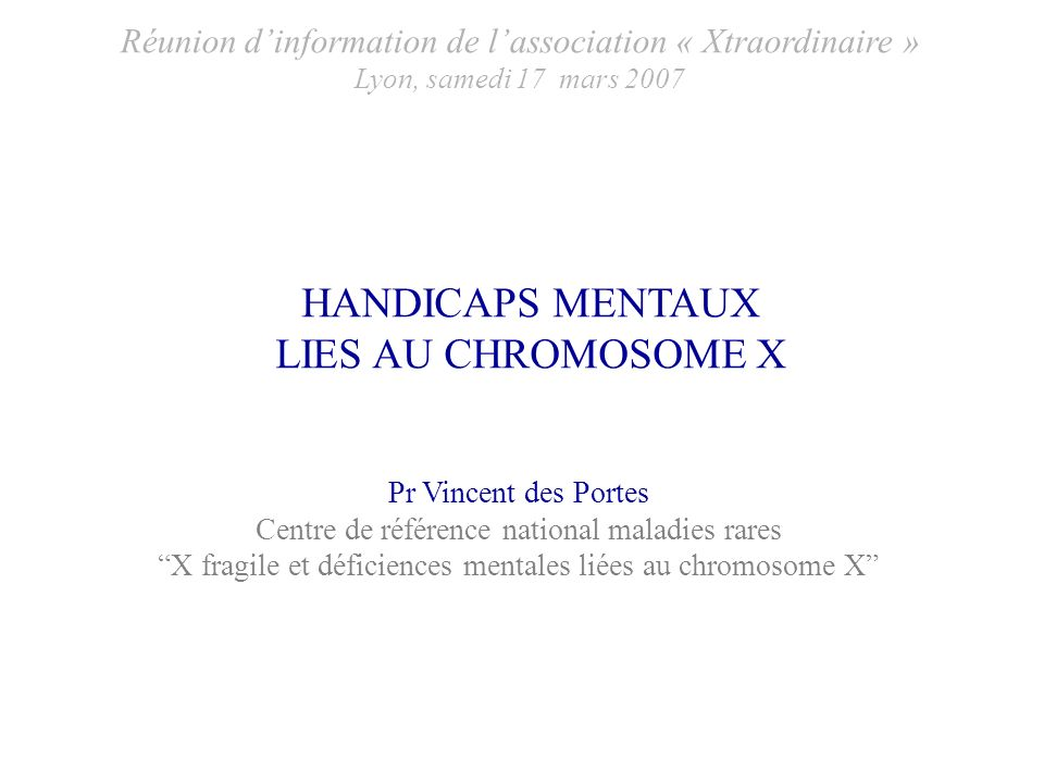 HANDICAPS MENTAUX LIES AU CHROMOSOME X