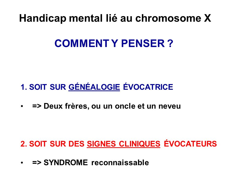 Handicap mental lié au chromosome X