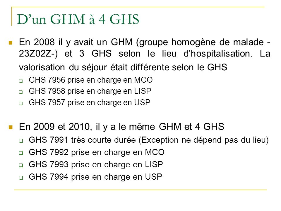 D'un GHM à 4 GHS En 2009 et 2010, il y a le même GHM et 4 GHS