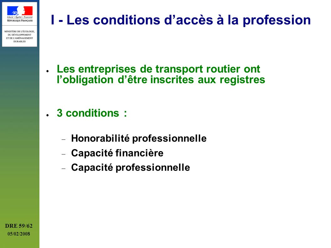 I - Les conditions d'accès à la profession