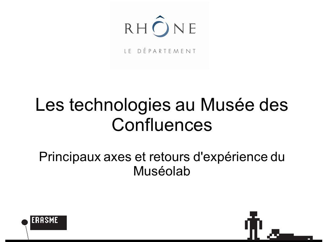 Les technologies au Musée des Confluences