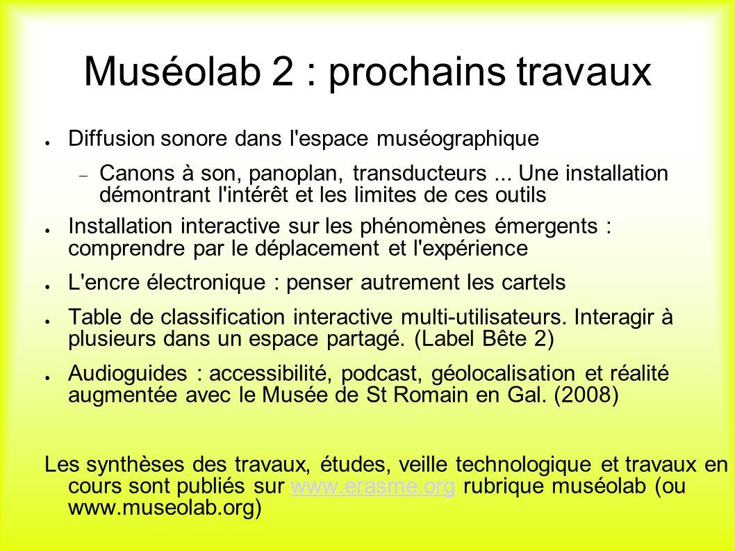 Muséolab 2 : prochains travaux