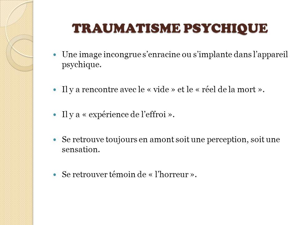 TRAUMATISME PSYCHIQUE