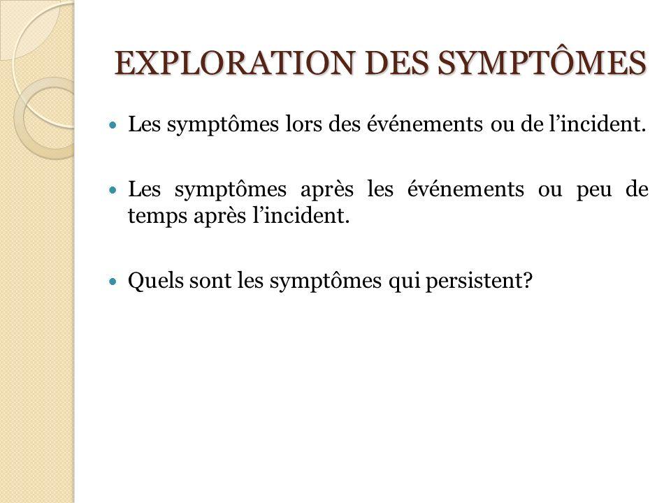 EXPLORATION DES SYMPTÔMES