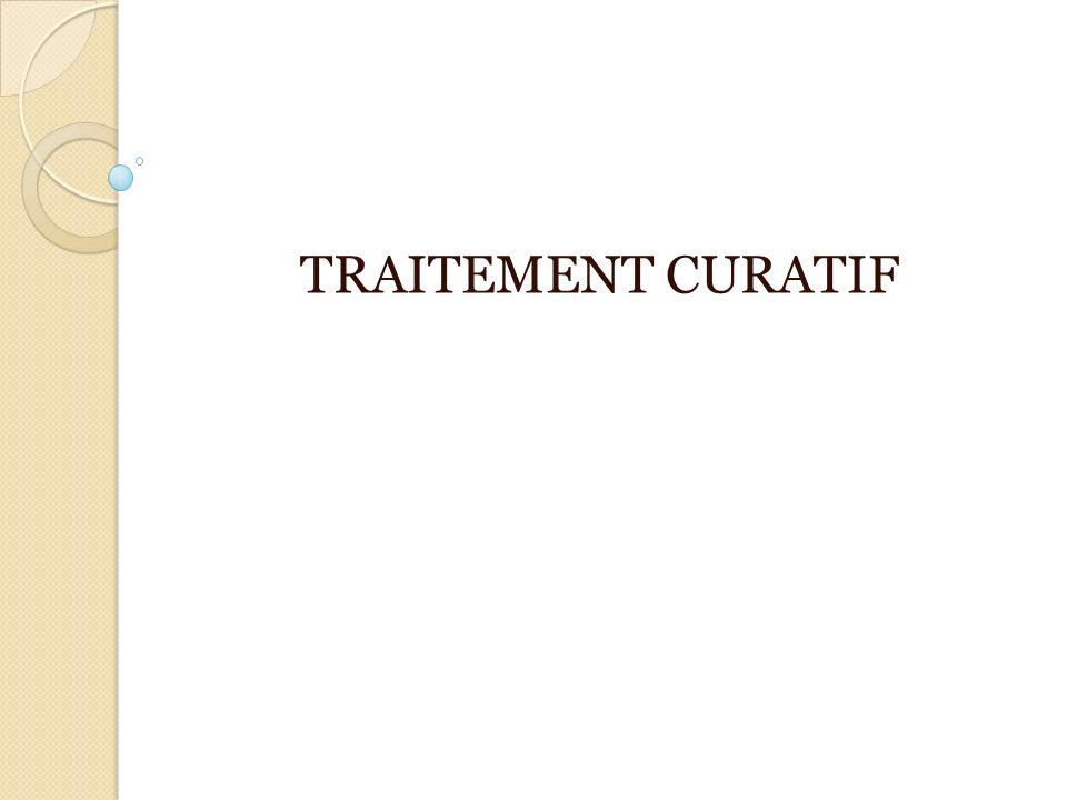 TRAITEMENT CURATIF