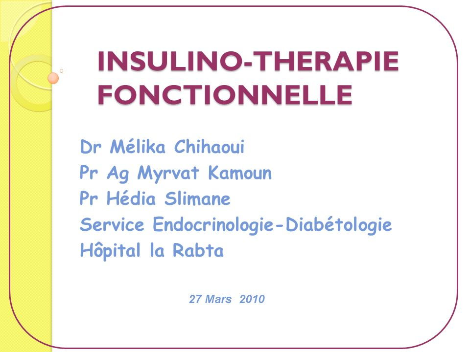 INSULINO-THERAPIE FONCTIONNELLE