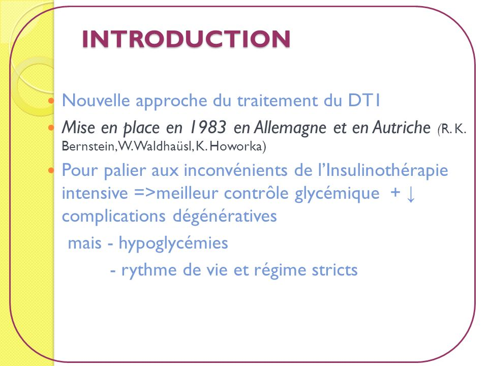INTRODUCTION Nouvelle approche du traitement du DT1