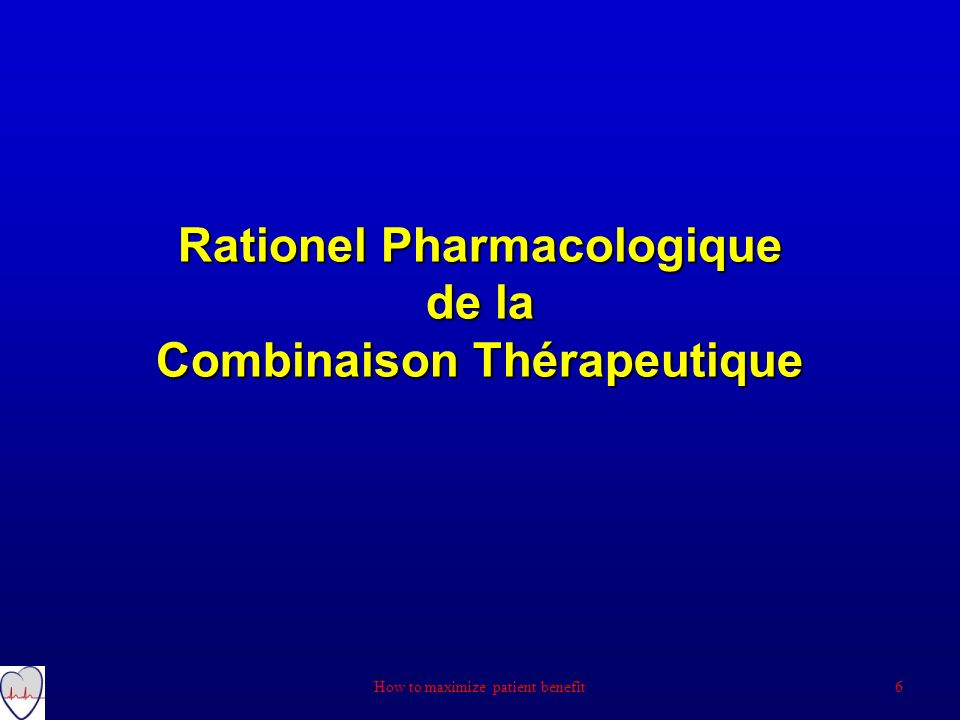 Rationel Pharmacologique de la Combinaison Thérapeutique