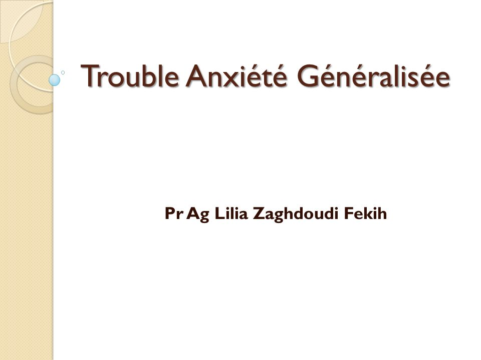 Trouble Anxiété Généralisée