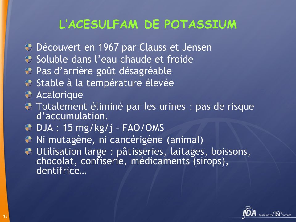 L'ACESULFAM DE POTASSIUM