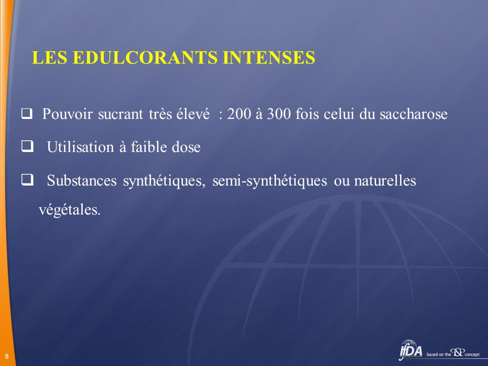 LES EDULCORANTS INTENSES