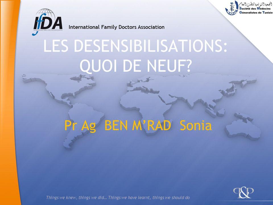 LES DESENSIBILISATIONS: QUOI DE NEUF