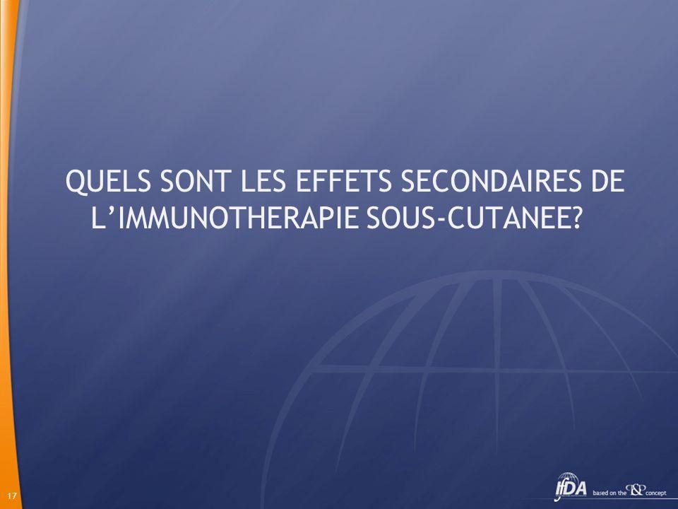 QUELS SONT LES EFFETS SECONDAIRES DE L'IMMUNOTHERAPIE SOUS-CUTANEE