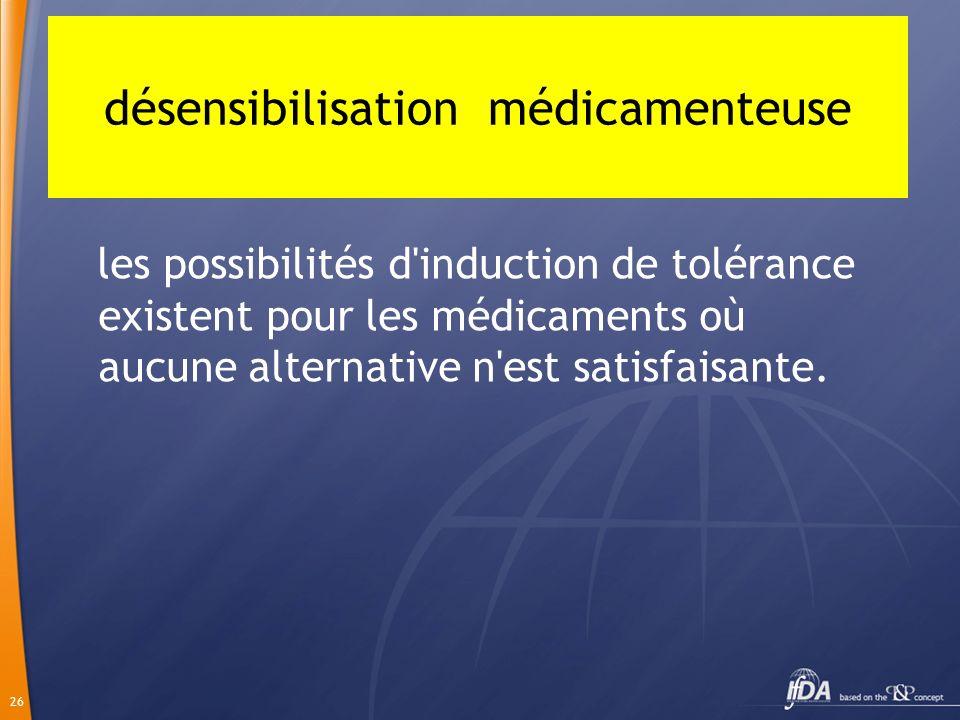 désensibilisation médicamenteuse