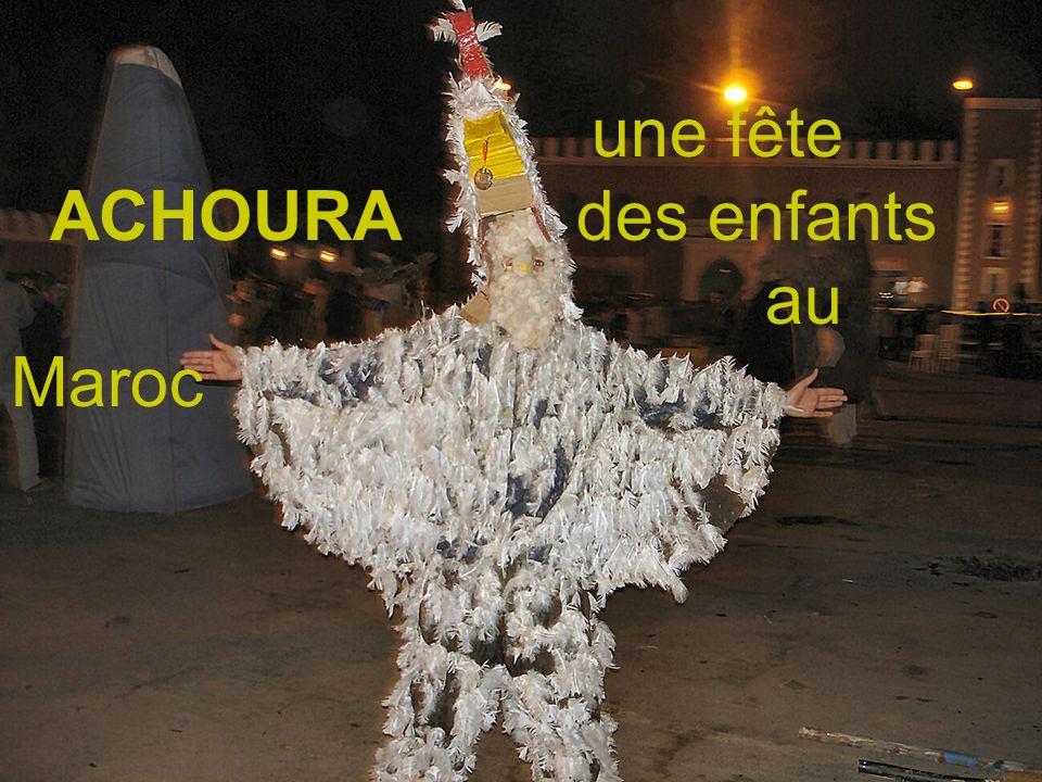 une fête ACHOURA des enfants au Maroc