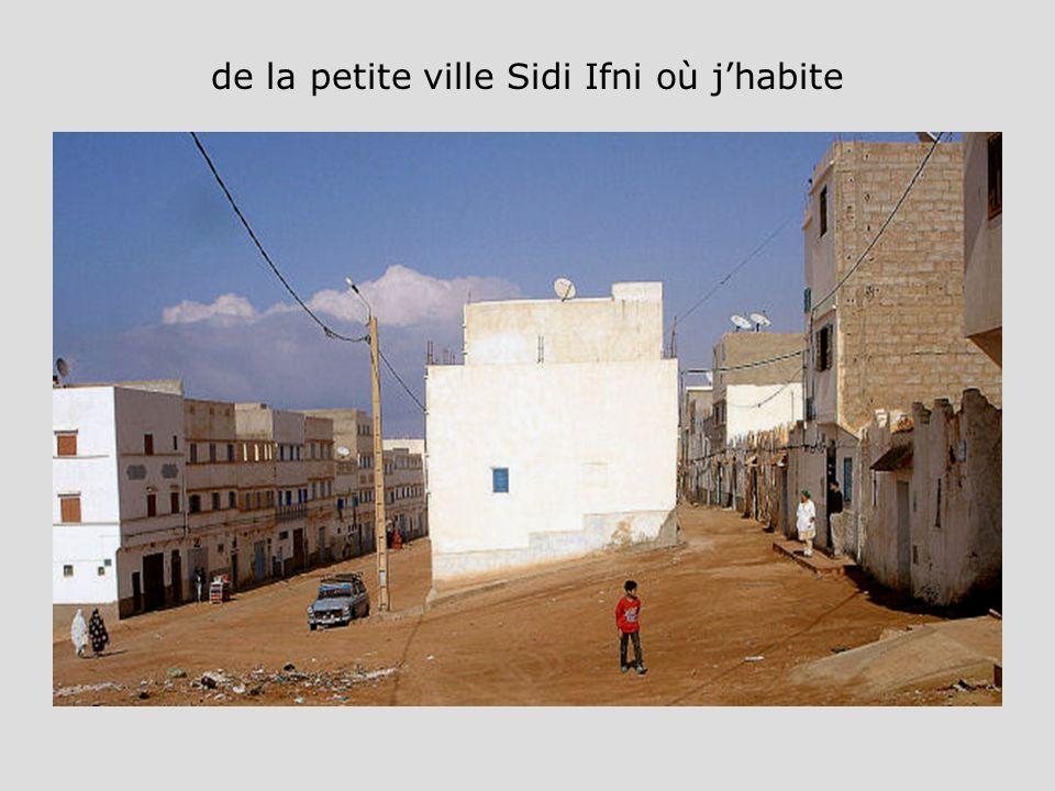 de la petite ville Sidi Ifni où j'habite