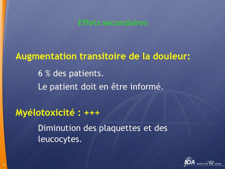 6 % des patients. Diminution des plaquettes et des leucocytes.