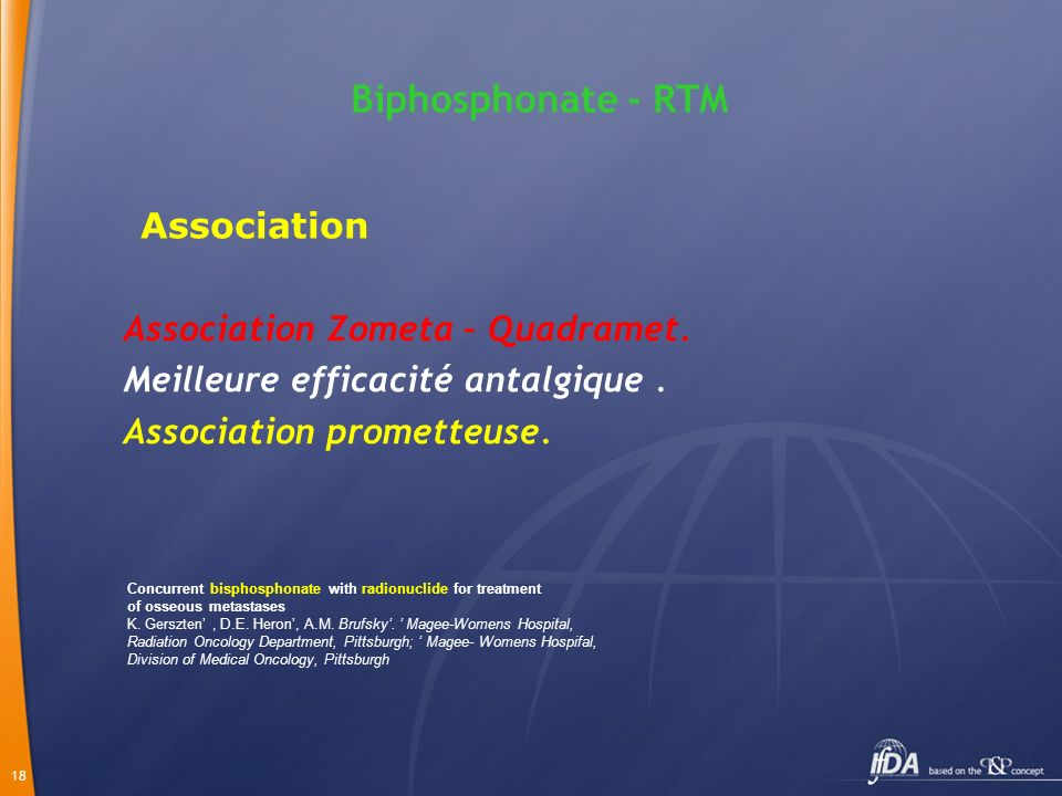Biphosphonate - RTM Association Association Zometa – Quadramet.