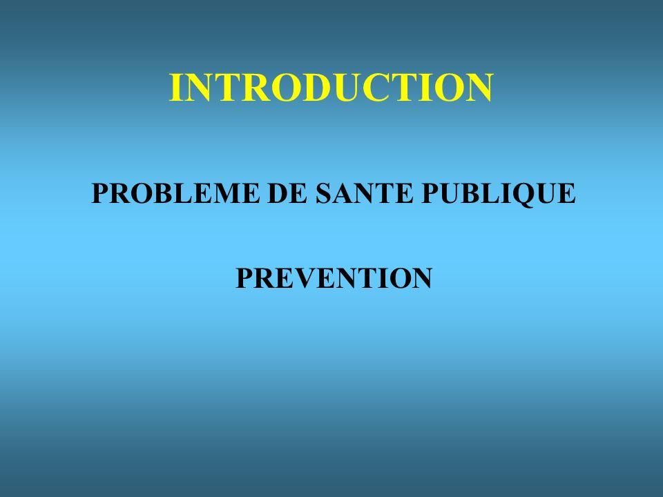 PROBLEME DE SANTE PUBLIQUE
