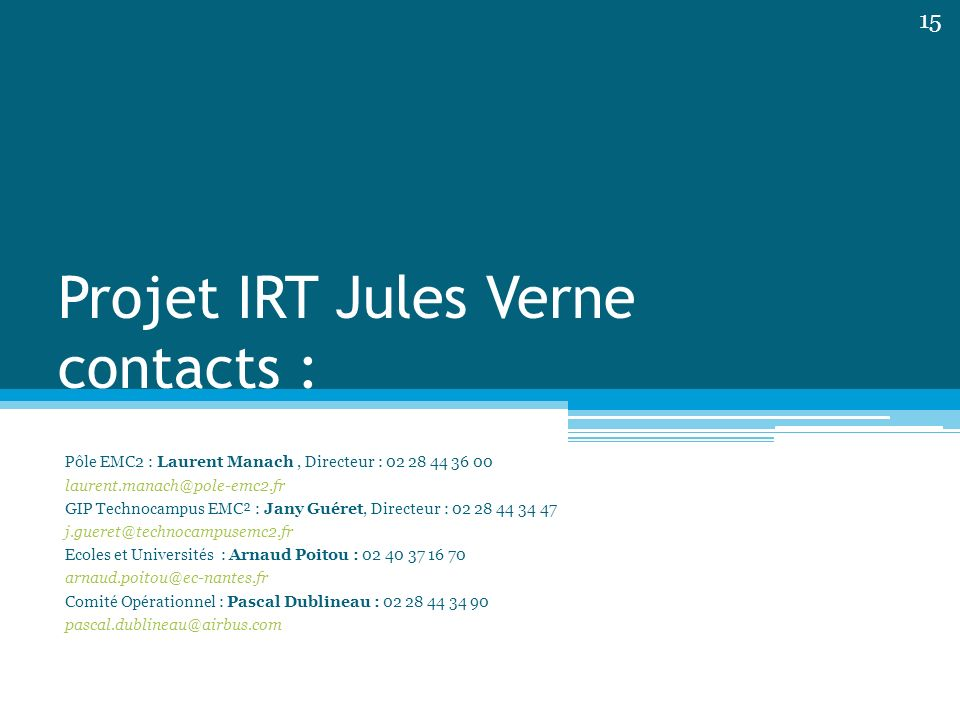 Projet IRT Jules Verne contacts :