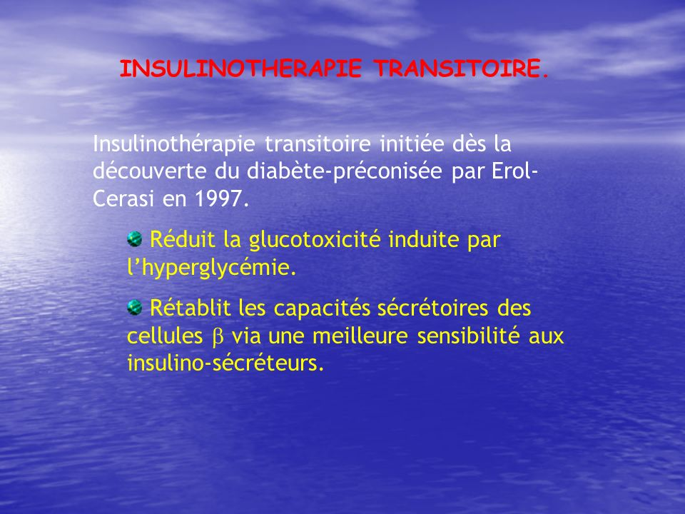 INSULINOTHERAPIE TRANSITOIRE.