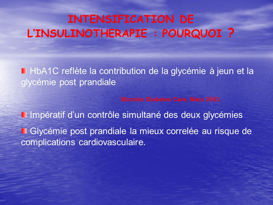 INTENSIFICATION DE L'INSULINOTHERAPIE : POURQUOI