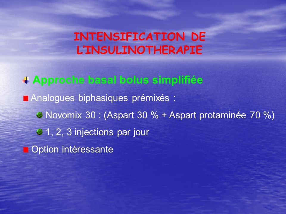 INTENSIFICATION DE L'INSULINOTHERAPIE