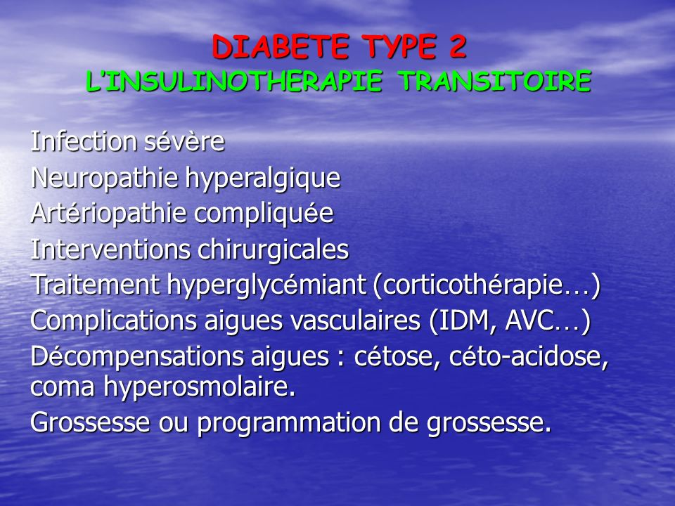 L'INSULINOTHERAPIE TRANSITOIRE