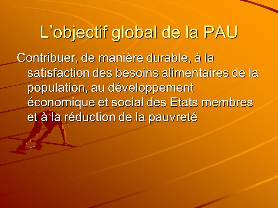L'objectif global de la PAU