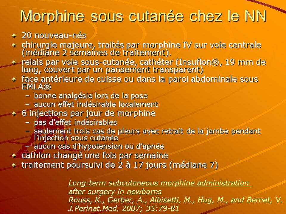 Morphine sous cutanée chez le NN