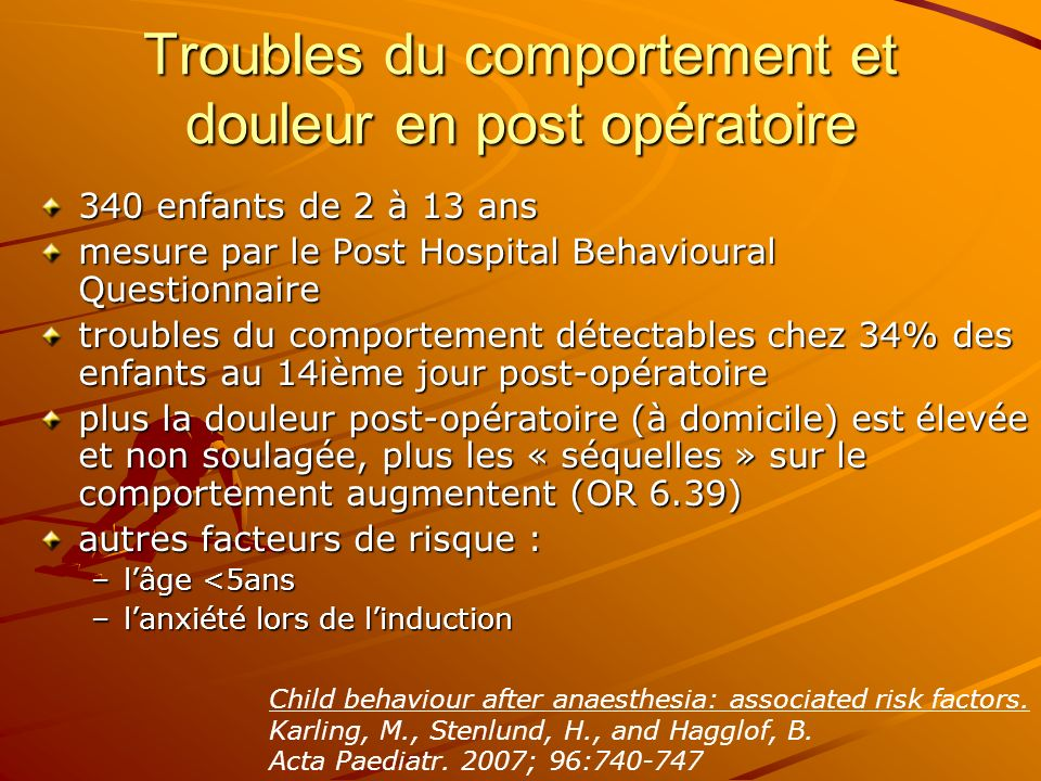Troubles du comportement et douleur en post opératoire