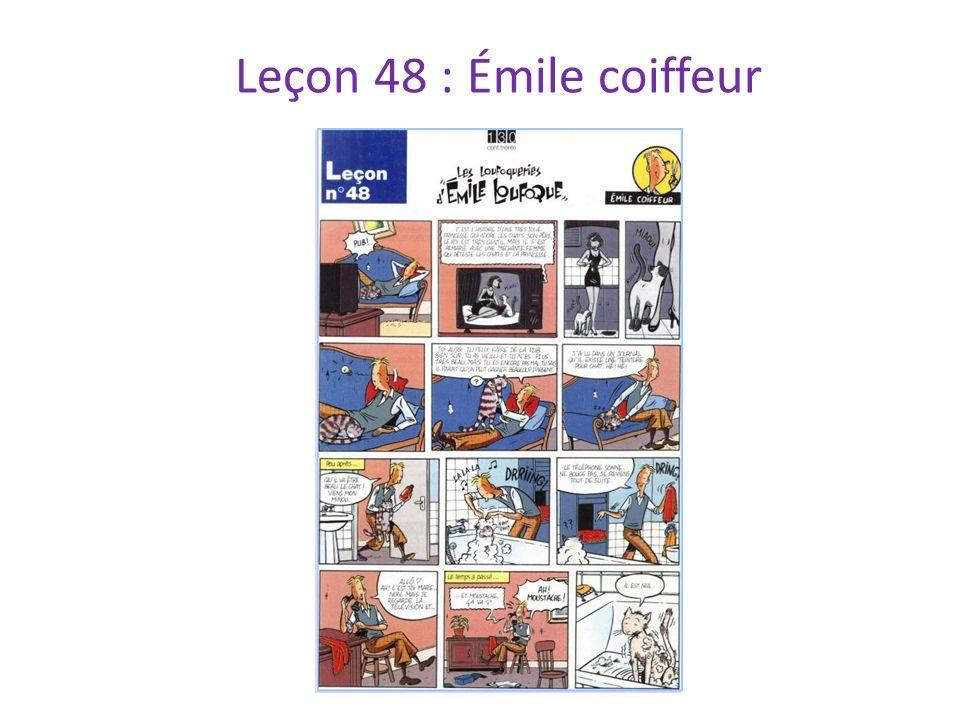 Leçon 48 : Émile coiffeur