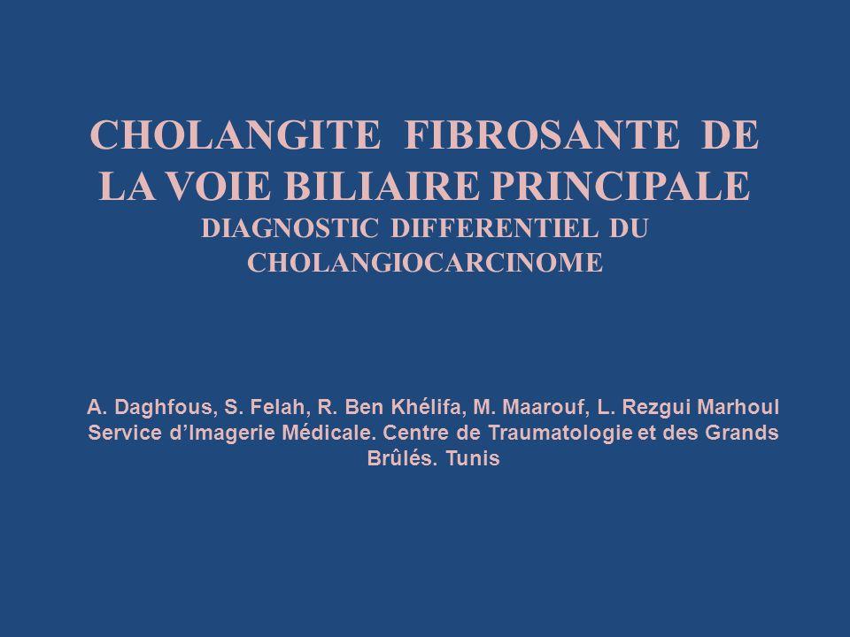CHOLANGITE FIBROSANTE DE LA VOIE BILIAIRE PRINCIPALE DIAGNOSTIC DIFFERENTIEL DU CHOLANGIOCARCINOME