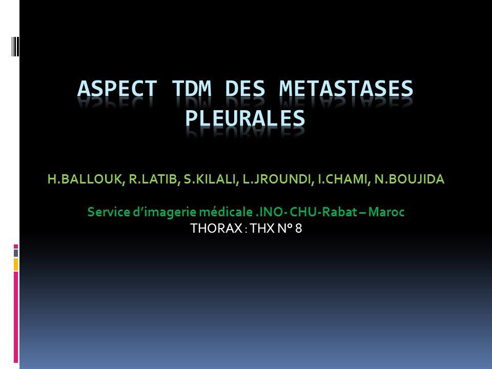 ASPECT TDM DES METASTASES PLEURALES