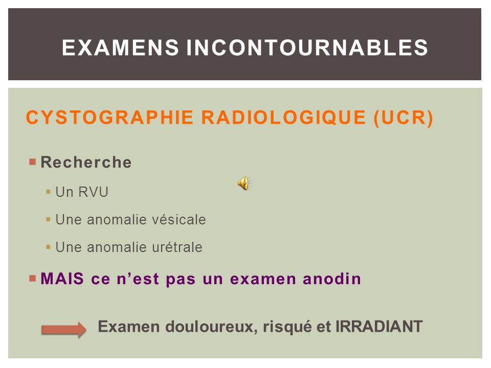 Cystographie radiologique (UCR)