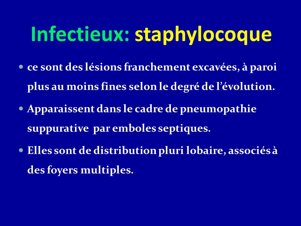 Infectieux: staphylocoque