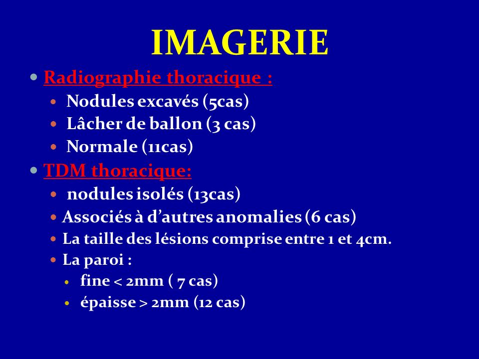 IMAGERIE Radiographie thoracique : TDM thoracique: