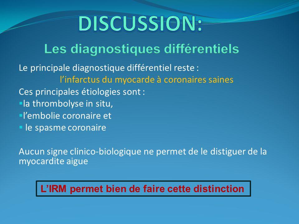DISCUSSION: Les diagnostiques différentiels