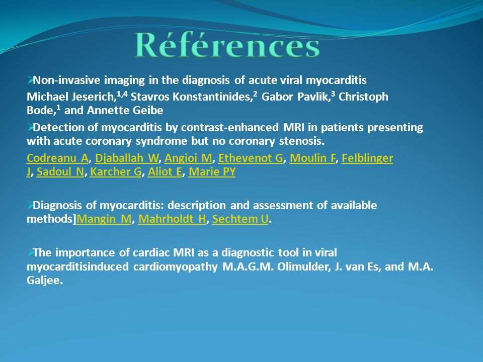Références Non-invasive imaging in the diagnosis of acute viral myocarditis.
