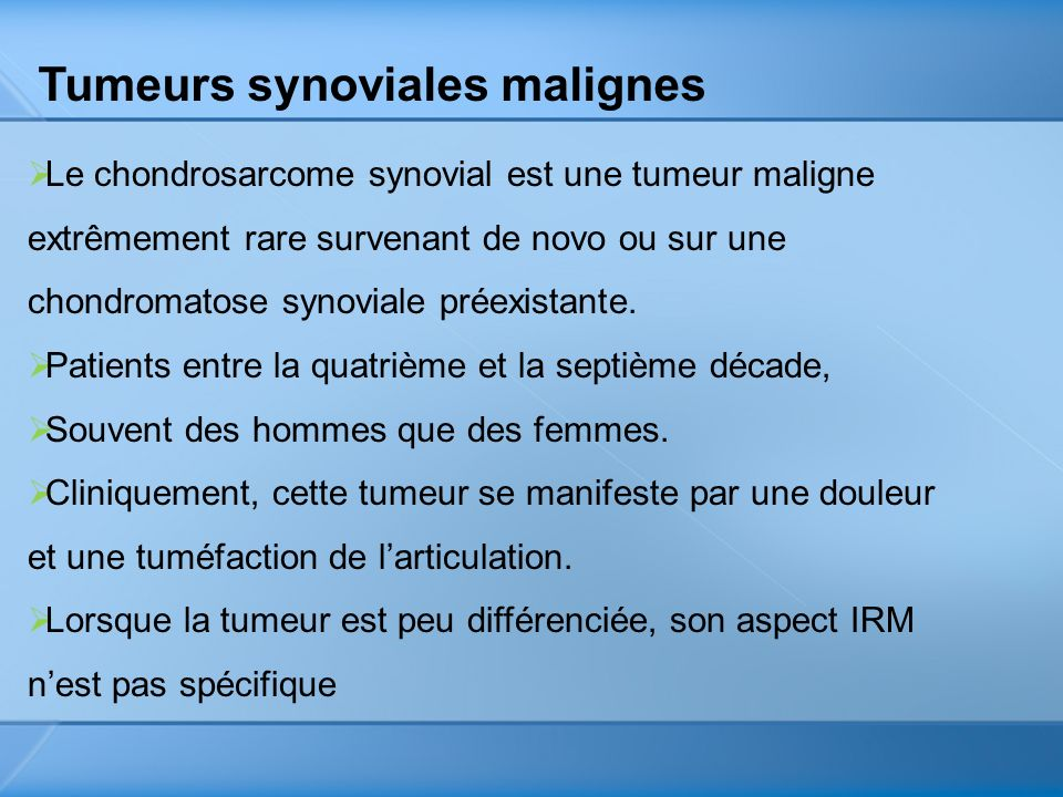 Tumeurs synoviales malignes