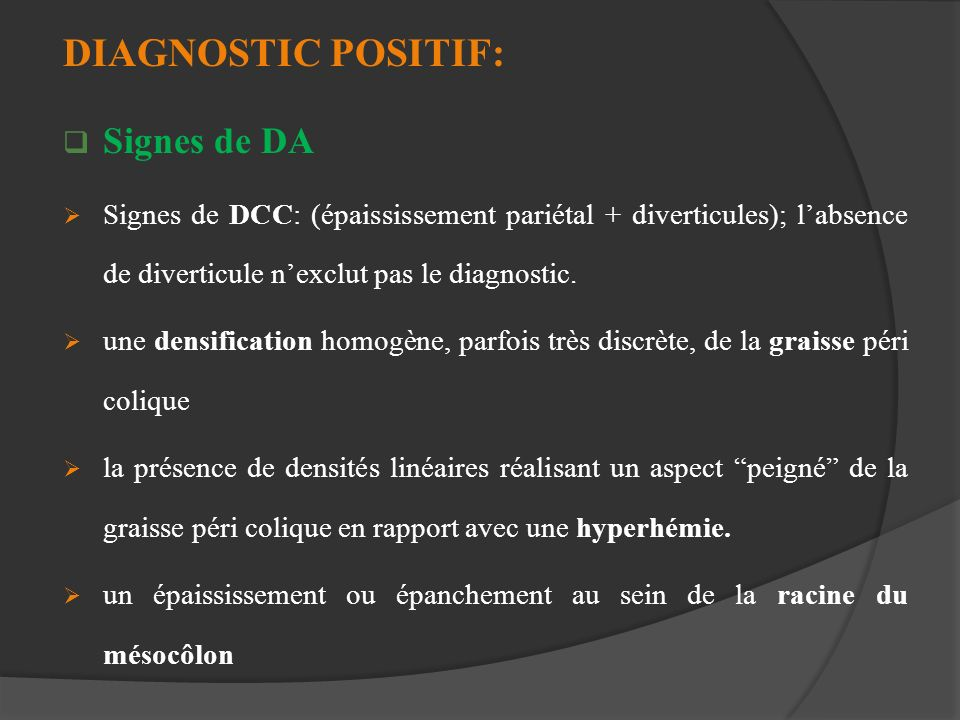 DIAGNOSTIC POSITIF: Signes de DA